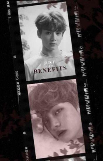 Just The Benefits | Taekook