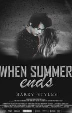 WHEN SUMMER ENDS[Adaptada: Harry Styles]-Terminada- by CaroMillot