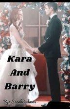 Kara and Barry (Zorallen/Superflash)  ✔️ by ArrowverseShipper77