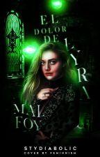El dolor de Lyra Malfoy ( hp ) by stydiabolic