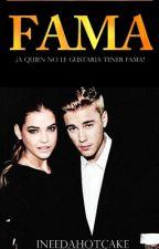 Fama {Fanfic -Justin Bieber} by INeedAHotCake