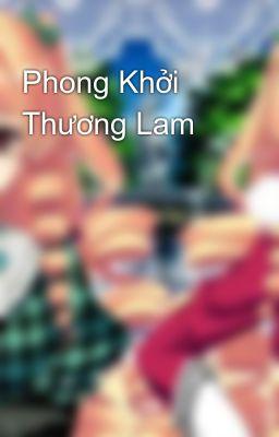 Đọc truyện Phong Khởi Thương Lam
