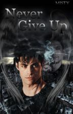 Never Give Up (Malec Cz - FF) by wolfi_113