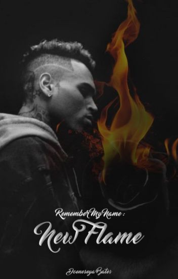 Remember My Name: New Flame
