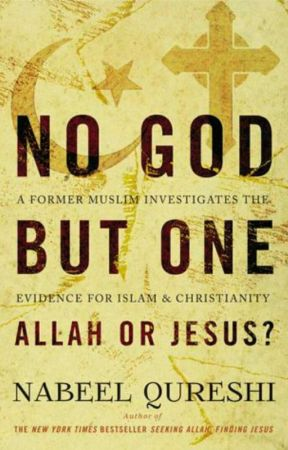 No God but One: Allah Or Jesus? by TruthStandsAlone