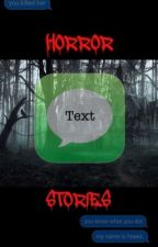 Horror Text Stories II by NightimeHorror