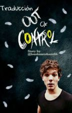 Out Of Control. {Autistic!Louis Businessman!Harry} (l.s). | • TRADUCCIÓN •| by ilarry_12
