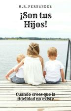 ¡Son tus Hijos! by Manuel_Bipolar