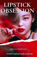 Lipstick Obsession  - (jenmin) by internationalkookie