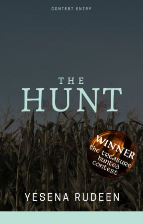 The Hunt | ✓ by YesenaRudeen