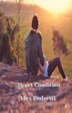 Heart Condition by Alex_Pedretti