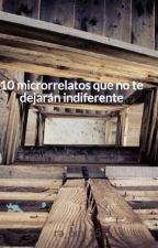 20 microrrelatos que no te dejarán indiferente by ra_om_15