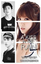 A Kiss In The Rain { o n e - s h o t } by prismaticsoo