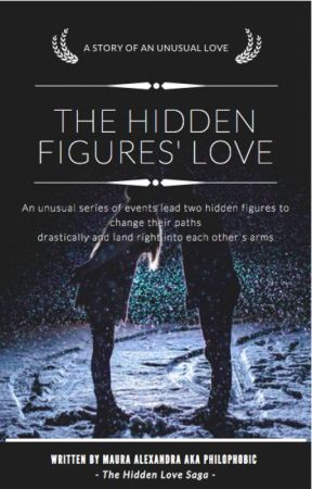 The Hidden Figures' Love [Book 1 of The Hidden Love Saga] by mauraalexandra99