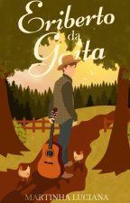 Eriberto da Gaita (Completo) by Martaluciana1