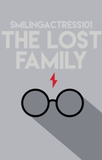 The Lost Family {Harry Potter}