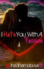 I Hate You With A Passion by iheartemoboys13