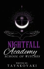 Nightfall Academy: School of Witches (COMPLETED) by Koreanang_Kazyang28
