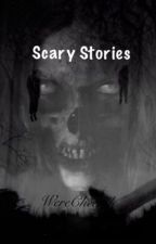 Scary Legends and Bone Chilling Stories: Read if you Dare  by Werecheetah