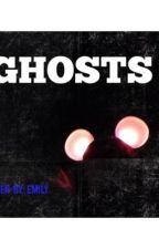 Ghosts by emily_love1
