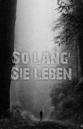 So lang' Sie leben  by Animaxx03