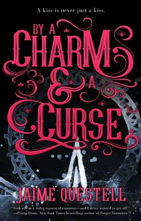 By a Charm and a Curse - Chapter 1 to 3 by EntangledPublishing