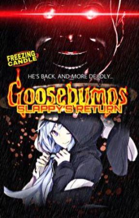Goosebumps: Slappy's Return by FreezingCandle
