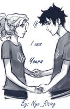 If I was yours (Percabeth selection) by Nyx_Rising