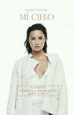 Mí Cielo|Demi Lovato| by lovingtodemi