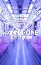 Wanna One em: O grupo (Whatsapp) by ParkKajiHoon