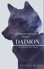 Daimon: La Bestia del Ángel by TheCuteMabby