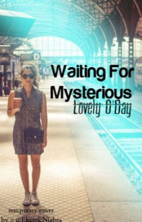 Waiting For Mysterious // Louis Tomlinson by ElectricNights