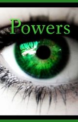 Powers by morganmiller928
