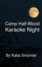 Camp Half-Blood Karaoke Night by ThatOneGingerChick