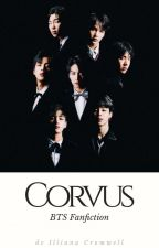 Corvus (BTS Fanfiction) by illianacromwell