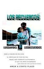 Los recuerdos  by LuisdavidCl
