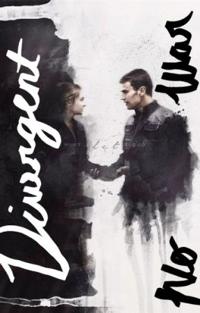 Divergent No war by hgrier13