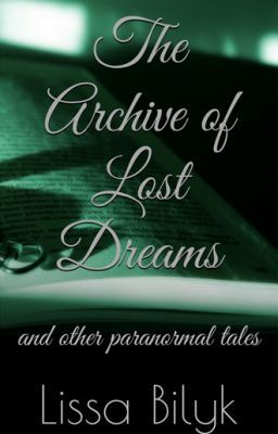 The Archive of Lost Dreams