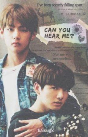 ¿Can you HEAR ME? | Vkook (Pausada) by kaisugx