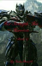 Her Strength, His Rage (Book 4) (Age Of Extinction) by IndiaRose98