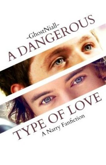 A Dangerous Type of Love (Narry) ~Somewhat Short Story~