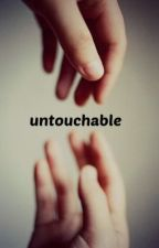 untouchable by crazylittlegina