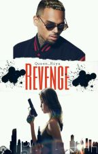 Revenge  [Chris Brown] by Queen_Hiya
