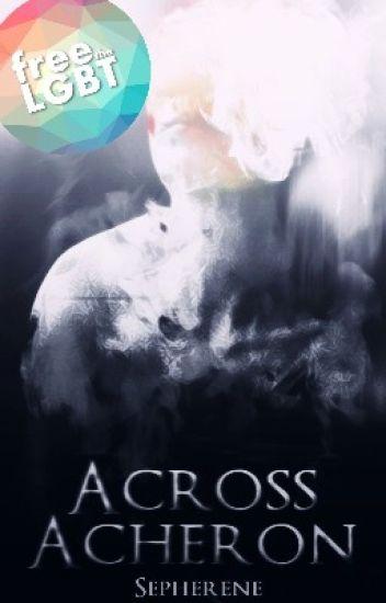 Across Acheron