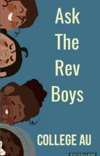 Ask The Rev Boys (College AU) ||Traducido al español|| by theatre_kid_221B