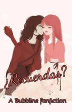 ¿Recuerdas? by YomiLovesyuri