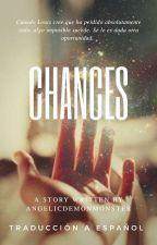 Chances [Traducción a español] by SilkyThoughts