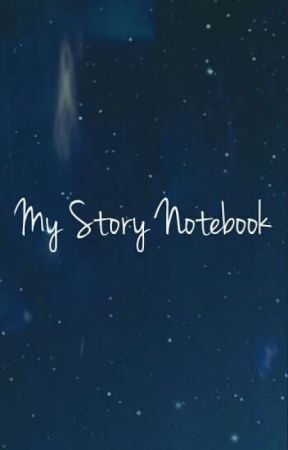 My story notebook by Dapper_Parrot101