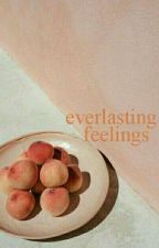 everlasting feelings by untamedpoetry