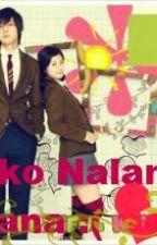 Ako Nalang Sana :( by EffinGlazel03
